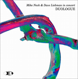 Duologue | Mike Nock and Dave Liebman