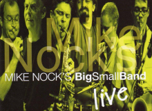 Mike Nock BigSmallBand-Live - cover
